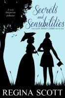 Regina Scott - Secrets and Sensibilities