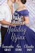 The Duke of Danby's Holiday Hijinx by Ava Stone, Samantha Grace, & Claudia Dain