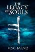 The Legacy of Souls (Seb Thomas #2) by M S C Barnes