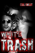 White Trash by Dell Sweet