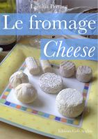 Laetitia Perraut - Le fromage Cheese