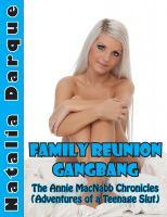 Natalia Darque - Family Reunion Gangbang