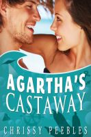 Cover for 'Agartha's Castaway - Book 1 in TheTrapped in the Hollow Earth Novelette Series'