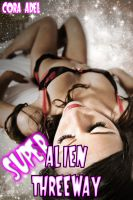Cora Adel - Super Alien Threeway (Alien Breeding)