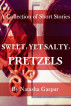 Sweet, Yet Salty, Pretzels by Natasha Gaspar