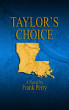 Taylor's Choice by Frank Perry