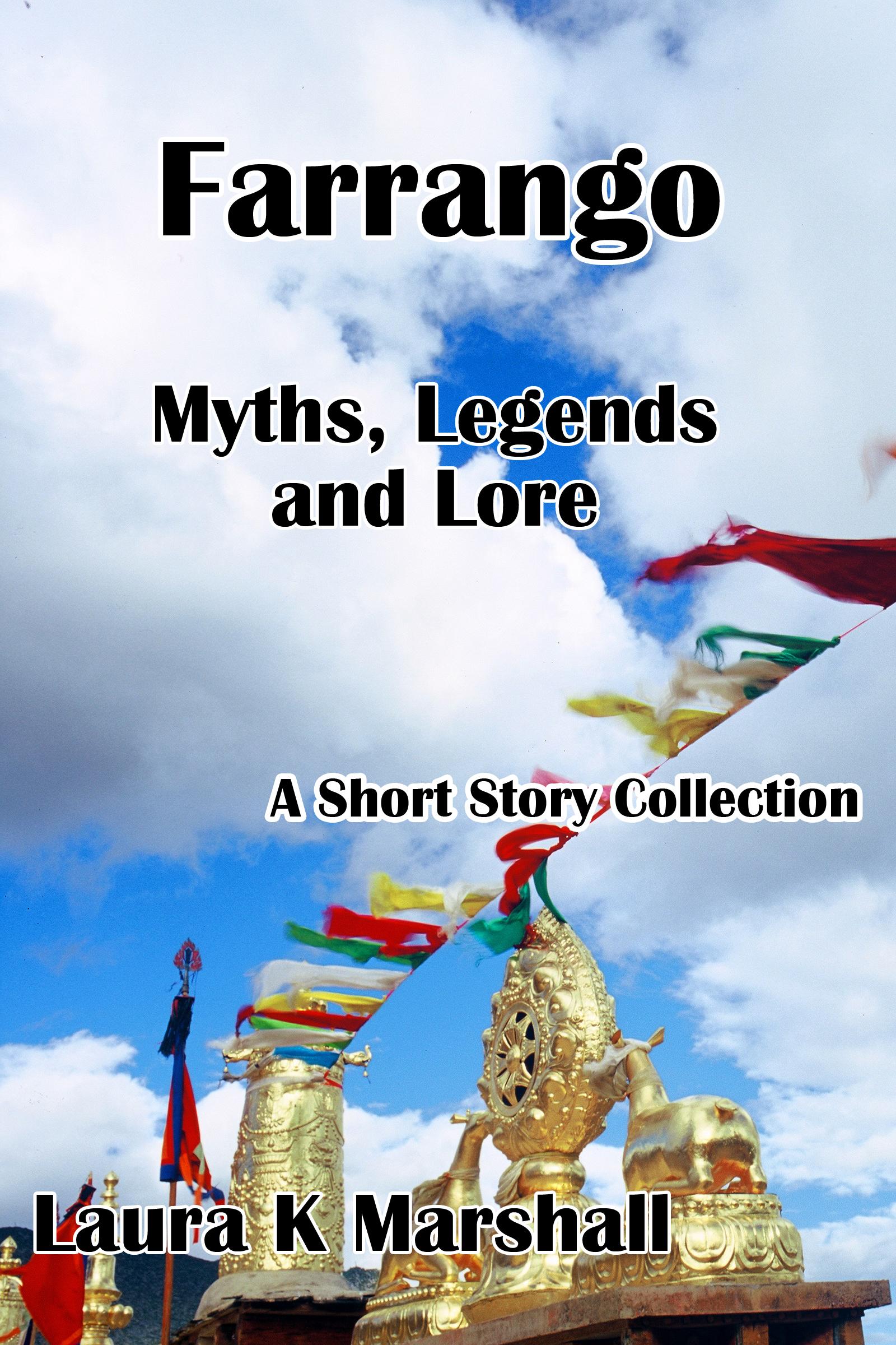 Farrango - Myths, Legends and Lore
