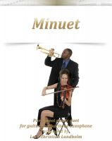Pure Sheet Music - Minuet Pure sheet music duet for guitar and baritone saxophone arranged by Lars Christian Lundholm