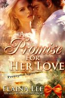Elaina Lee - A Promise for Her Love