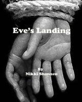 Nikki Shannen - Eve's Landing