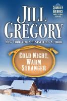 Jill Gregory - Cold Night, Warm Stranger