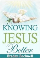 Knowing Jesus Better