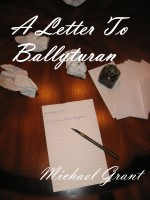 Michael Grant - A Letter To Ballyturan
