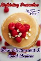 Tiffany Fulton - Lightning Pancakes: Arian Restaurant & Food Review