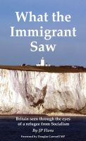 JP Floru - What the Immigrant Saw