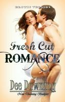 Dee Dawning - Fresh Cut Romance