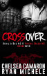 Crossover by Chelsea Camaron