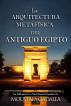 La Arquitectura Metafísica Del Antiguo Egipto by Moustafa Gadalla