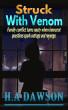 Struck With Venom by H.A Dawson