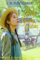 Lucy Maud Montgomery - Anne of Green Gables