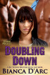 Doubling Down by Bianca D'Arc