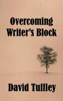David Tuffley - Overcoming Writer's Block