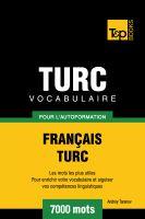 Andrey Taranov - Vocabulaire Français-Turc pour l'autoformation - 7000 mots