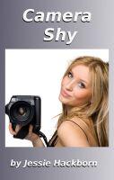 Jessie Hackborn - Camera Shy