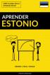 Aprender Estonio - Rápido / Fácil / Eficaz: 2000 Vocablos Claves by Pinhok Languages