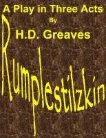 H.D. Greaves - Rumplestilzkin