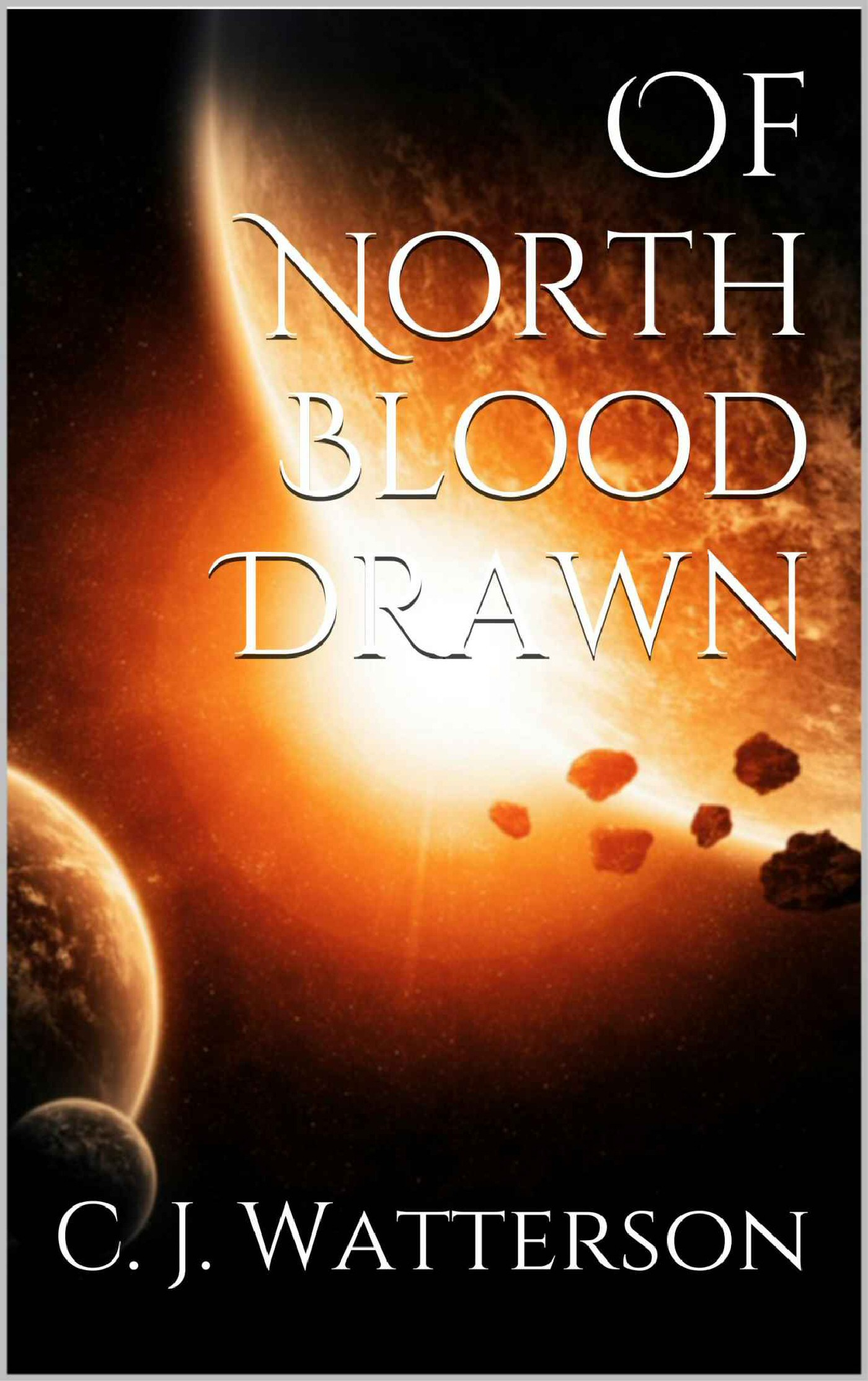 Of North Blood Drawn