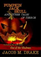 Cover for 'Pumpkin Jack Skull and Other Tales of Terror'