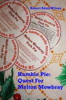 Robert Adair Wilson - Humble Pie: Quest For Melton Mowbray