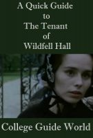 College Guide World - A Quick Guide to The Tenant of Wildfell Hall