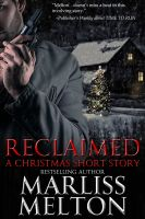 Cover for 'Reclaimed, A Christmas Short Story'