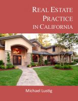 Michael Lustig - Real Estate Practice in California
