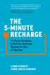 The 5-Minute Recharge by Lynne Everatt & Addie Greco-Sanchez