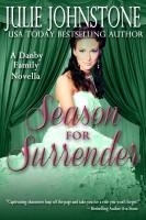 Julie Johnstone - Season For Surrender (Regency Novella)