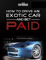 Secret Entourage - How to Drive an Exotic Car and get Paid