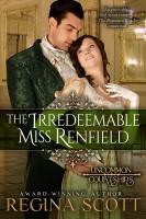 Regina Scott - The Irredeemable Miss Renfield