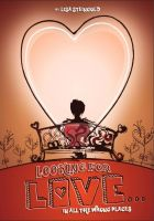 Lisa Steingold - Looking for Love in All the Wrong Places