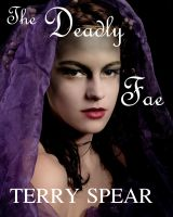 Cover for 'The Deadly Fae'