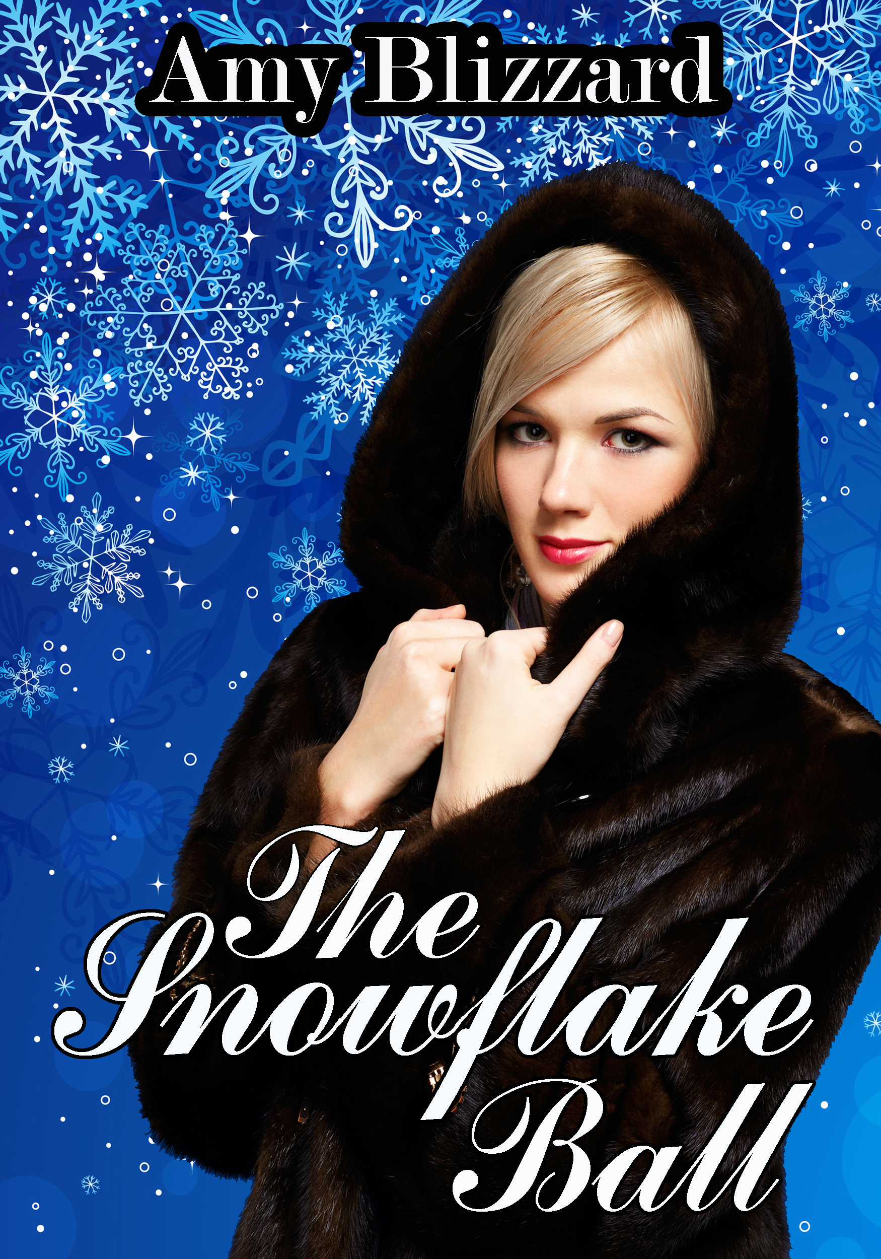 The Snowflake Ball, an Ebook by Amy Blizzard
