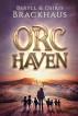 Orc Haven by Osiris Brackhaus & Beryll Brackhaus
