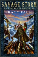 Tracy Falbe - Savage Storm: Rys Rising Book II