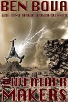 Ben Bova - The Weathermakers
