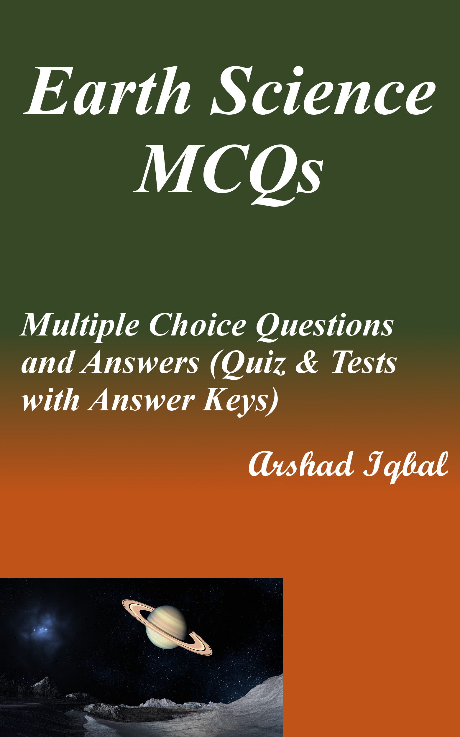 Earth Science MCQs: Multiple Choice Questions and Answers (Quiz & Tests  with Answer Keys), an Ebook by Arshad Iqbal