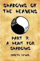 Gareth Lewis - A Hunt for Shadows, Part 9 of Shadows of the Heavens