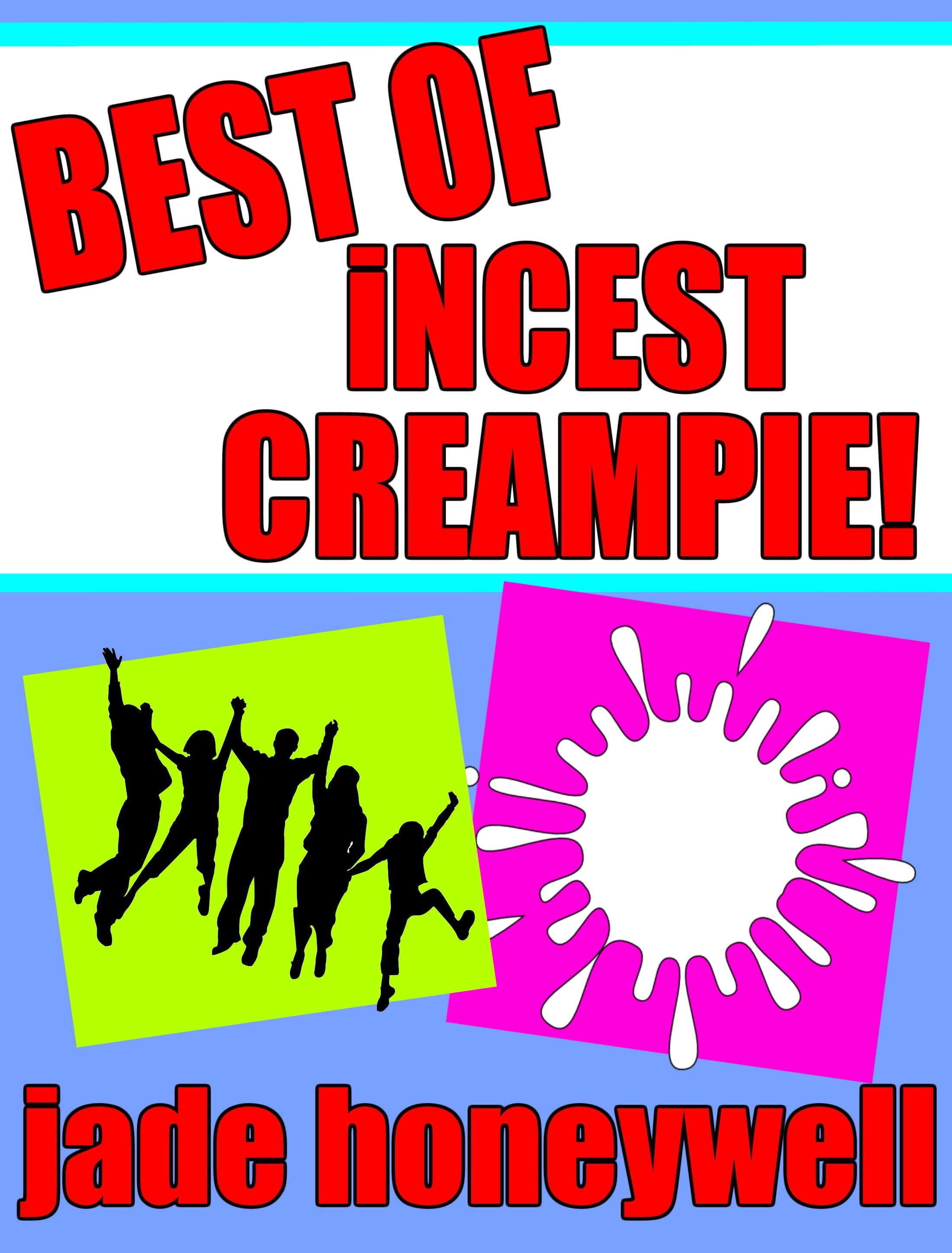 Incest Creampie Pictures Complete smashwords – best of incest creampie – a bookjade honeywell