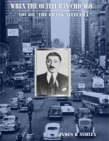 James R Ashley - When the Outfit Ran Chicago, Vol III: The Frank Nitti Era